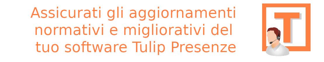 Assicurati gli aggiornamenti nromativi e migliorativi del tuo software Tulip